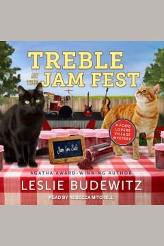 Treble at the jam fest - Leslie Budewitz
