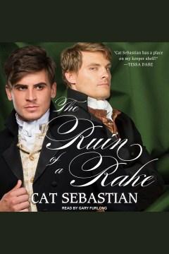 The ruin of a rake - Cat Sebastian