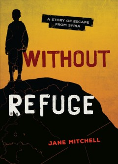 Without refuge - Jane (Writer of books for young people) Mitchell