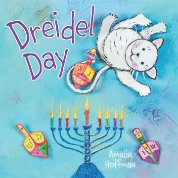 Dreidel day - Amalia Hoffman