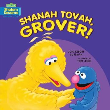 Shanah tovah, Grover! - Joni Kibort Sussman