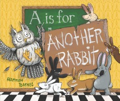 A is for another rabbit - Hannah Batsel