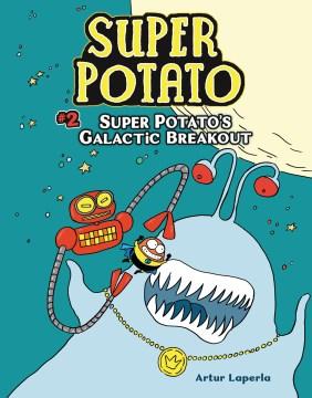 Super Potato's galactic breakout - illustrator.author Laperla(Artist)
