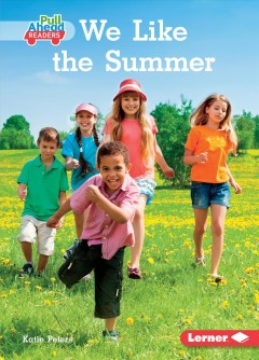 We like the summer - Katie Peters