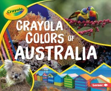 Crayola Colors of Australia - Mari C Schuh