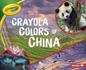 Crayola colors of China Mari Schuh. - Mari C Schuh