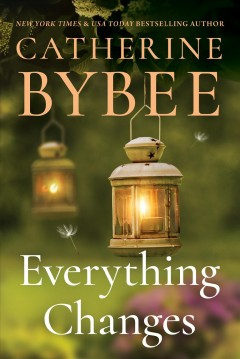 Everything Changes - Catherine Bybee