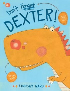 Don't forget Dexter! - Lindsay Ward