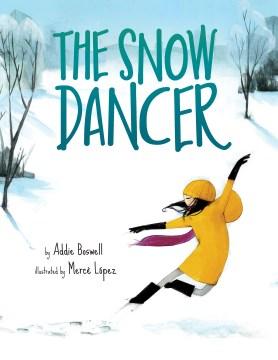 The snow dancer - Addie K Boswell