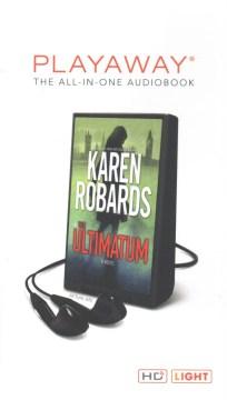 The ultimatum : a novel - Karen Robards