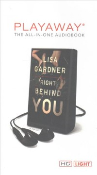 Right behind you : a novel - Lisa Gardner
