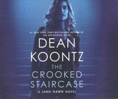 Crooked Staircase : A Jane Hawk Novel - Dean R Koontz