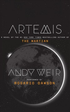 Artemis : a novel - Andy Weir