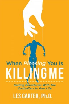 When pleasing you is killing me - Les Carter