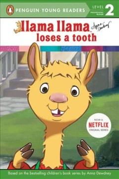Llama Llama loses a tooth - Anna Dewdney