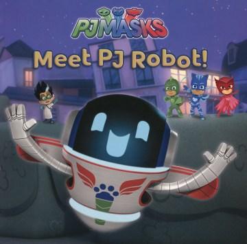 Meet PJ Robot! - Natalie Shaw