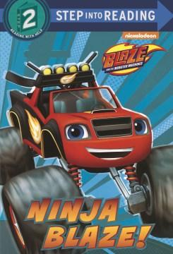 Ninja Blaze! - C. Ines Mangual