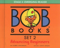 Bob books Set 2, Advancing beginners - Bobby Lynn Maslen
