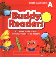 Buddy readers : guided reading level A : 20 leveled books to help little learners soar as readers - Liza Charlesworth