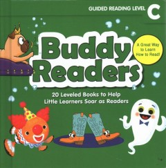 Buddy readers : guided reading level C : 20 leveled books to help little learners soar as readers - Liza Charlesworth