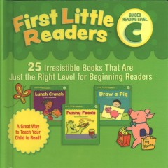 First little readers. 25 irresistible books that are just the right level for beginning readers - Liza Charlesworth