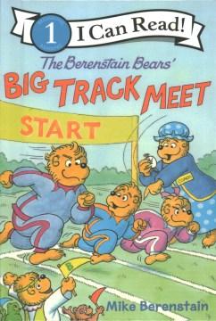 The Berenstain bears' big track meet - Mike Berenstain
