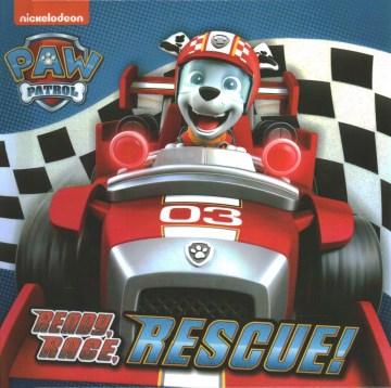 Ready, race, rescue! - Hollis James