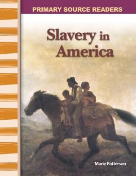 Slavery in America - Marie Patterson
