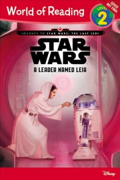 Star Wars : a leader named Leia - Jennifer Heddle