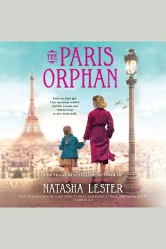 Paris Orphan : - Natasha Lester