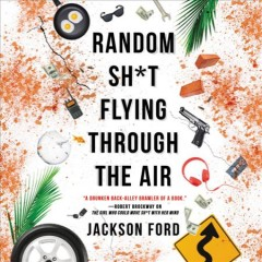 Random sh*t flying through the air - Jackson Ford