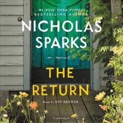 The return : a novel - Nicholas Sparks