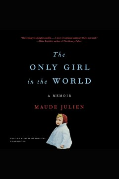 The only girl in the world : a memoir - Maude Julien