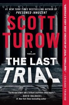 Last Trial - Scott; Lloyd Turow