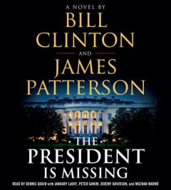 The president is missing : a novel - Bill Clinton