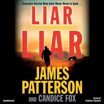 Liar liar - James Patterson