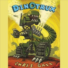 Dinotrux - Chris Gall