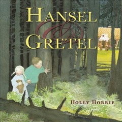 Hansel & Gretel - Holly Hobbie