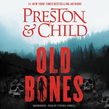 Old bones - Douglas J Preston