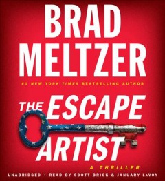 The escape artist : a thriller - Brad Meltzer