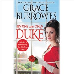 My one and only duke : includes a bonus novella - Grace Burrowes