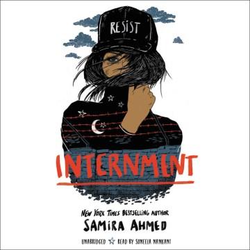 Internment - Samira(Fiction writer) Ahmed