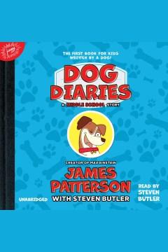 Dog diaries - James Patterson