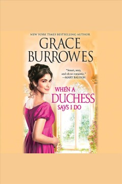 When a duchess says I do - Grace Burrowes