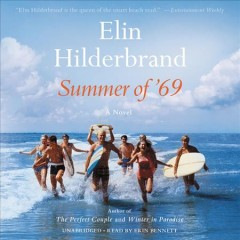 Summer of '69 - Elin Hilderbrand