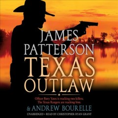 Texas outlaw - James Patterson