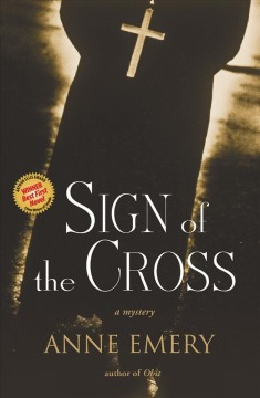 Sign of the Cross - Anne Emery