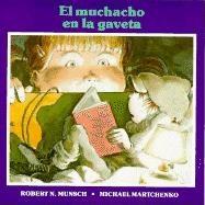 El Muchacho En La Gaveta (Tumblebook) - Robert N Munsch