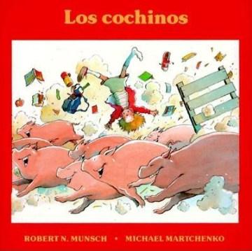 Los Cochinos (Tumblebook) - Robert N Munsch