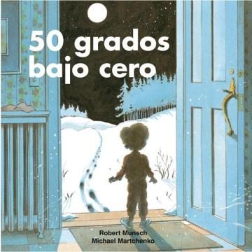 50 grados bajo cero (Tumblebook) - Robert N Munsch